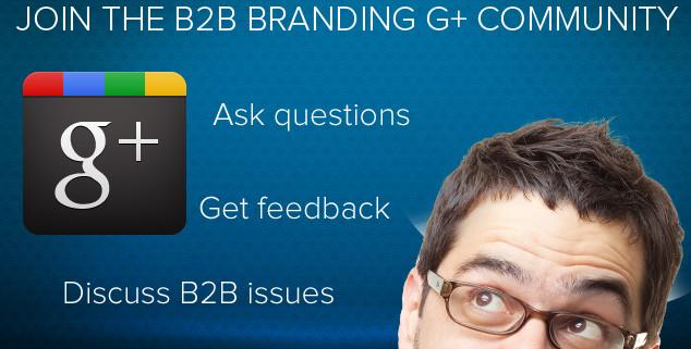 B2B Branding Google Plus Community