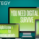You_need_digital_strategy